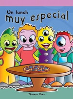 Un Lunch Muy Especial (the Lunch Bunch) - Therese M Shea