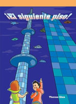 El Siguiente Piso! (One More Floor) - Therese M Shea