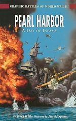 Pearl Harbor : A Day of Infamy - Steve White