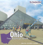 Ohio : The Buckeye State - Marcia Amidon Lusted