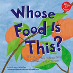 Whose Food Is This? : A Look at What Animals Eat - Leaves, Bugs, and Nuts - Nancy Kelly Allen
