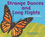 Strange Dances and Long Flights : A Book about Animal Habitats - Patricia M Stockland