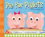 Pie for Piglets : Counting by Twos - Michael Dahl