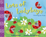 Lots of Ladybugs! - Michael Dahl