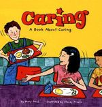 Caring : A Book about Caring - Mary Small