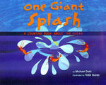 One Giant Splash : A Counting Book about the Ocean - Michael Dahl