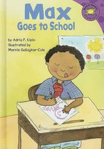 Max Goes to School - Adria F Klein