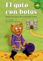 El Gato Con Botas (Puss in Boots) : Versisn del Cuento de Los Hermanos Grimm (a Retelling of the Grimms Fairy Tale) :  Versisn del Cuento de Los Hermanos Grimm (a Retelling of the Grimms Fairy Tale) - Eric Blair
