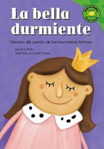 La Bella Durmiente (Sleeping Beauty) : Versisn del Cuento de Los Hermanos Grimm (a Retelling of the Grimms Fairy Tale) :  Versisn del Cuento de Los Hermanos Grimm (a Retelling of the Grimms Fairy Tale) - Eric Blair