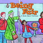 Being Fair : A Book about Fairness - Mary Small