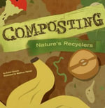 Composting (PB) : Nature's Recyclers - Robin Michal Koontz