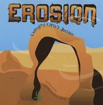 Erosion : Changing Earth's Surface - Robin Michal Koontz
