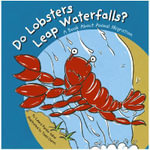 Do Lobsters Leap Waterfalls? - Laura Purdie Salas