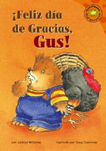 Feliz Dia de Gracias, Gus! - Jacklyn Williams