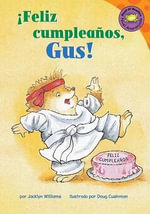 Feliz Cumpleanos, Gus! - Jacklyn Williams