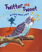 Twitter and Tweet : Bringing Home a Bird - Amanda Doering Tourville