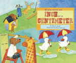 If You Were an Inch or a Centimeter : Math Fun - Marcie Aboff