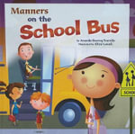 Manners on the School Bus : Way to Be! Manners (Hardcover) - Amanda Doering Tourville
