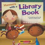 Manners with a Library Book : Way to Be! Manners (Hardcover) - Amanda Doering Tourville