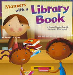Manners with a Library Book : Way to Be! Manners - Amanda Doering Tourville