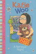 A Nervous Night : Katie Woo (Library) - Fran Manushkin