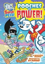 Pooches of Power! - Sarah Hines Stephens