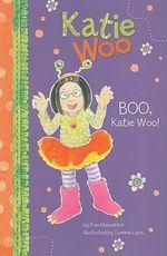 Boo, Katie Woo! : Katie Woo (Paperback) - Fran Manushkin