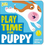 Play Time for Puppy - Michael Dahl