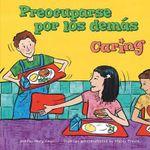 Preocuparse Por los Demas/Caring :  Un Libro Sobre El Buen Comportamiento/A Book about Fairness - Mary Small