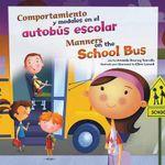 Comportamiento y Modales en el Autobus Escolar/Manners On The School Bus : Asi Debemos Ser!/Way To Be! (Library) - Amanda Doering Tourville