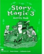 Story Magic 3 : Activity Book - Susan House