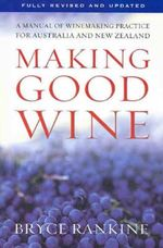Making Good Wine - Bryce Rankine