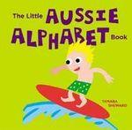 Little Aussie Alphabet Book - Tamara Sheward