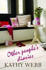 Other People's Diaries - Kathy Webb