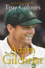 True Colours - Adam Gilchrist
