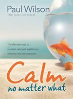 Calm : No Matter What - Paul Wilson