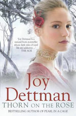 Woody Creek : Thorn On The Rose - Joy Dettman