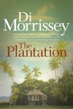 The Plantation - Di Morrissey