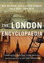 The London Encyclopaedia - Christopher Hibbert