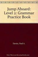 Jump Aboard: Level 2 : Grammar Practice Book - Paul A. Davies
