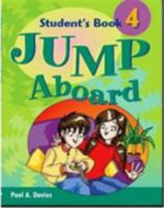 Jump Aboard: Level 4 : Student's Book - Paul A. Davies