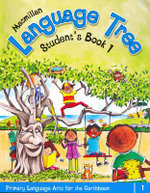 Macmillan Language Tree: Primary Language Arts for the Caribbean : Student's Book 1 (Ages 5-6) - Leonie Bennett