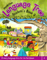 Macmillan Language Tree: Primary Language Arts for the Caribbean : Student's Book 3 (Ages 7-8) - Leonie Bennett