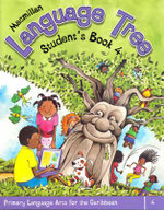 Macmillan Language Tree: Primary Language Arts for the Caribbean : Student's Book 4 (Ages 8-9) - Leonie Bennett