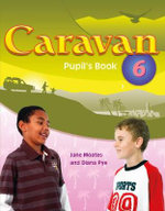 Caravan Level 6 : Student's Book - Jane Moates