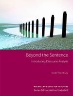 Beyond the Sentence : Introducing Discourse Analysis - Scott G. Thornbury
