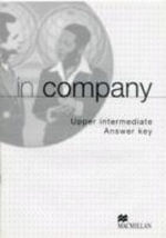 In Company Upper Intermediate : Teacher's Answer Key - Mark Powell