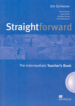 Straightforward Pre-Intermediate : Teachers Book and Resource Pack - Jim Scrivener