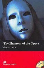 The Phantom of the Opera : Beginner - Gaston Leroux