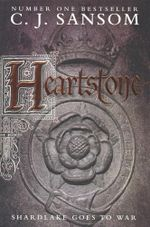 Heartstone : The Shardlake Series - C. J. Sansom
